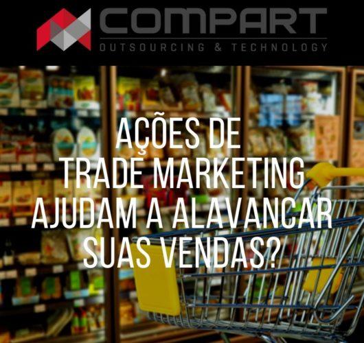 Ações de Trade Marketing podem ajudar a alavancar suas vendas?