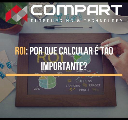 ROI: Por que calcular é tão importante?