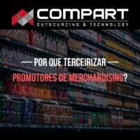 Por que terceirizar promotores de merchandising e contratar uma agência especializada?